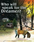 Who will speak for the Dreamer? image